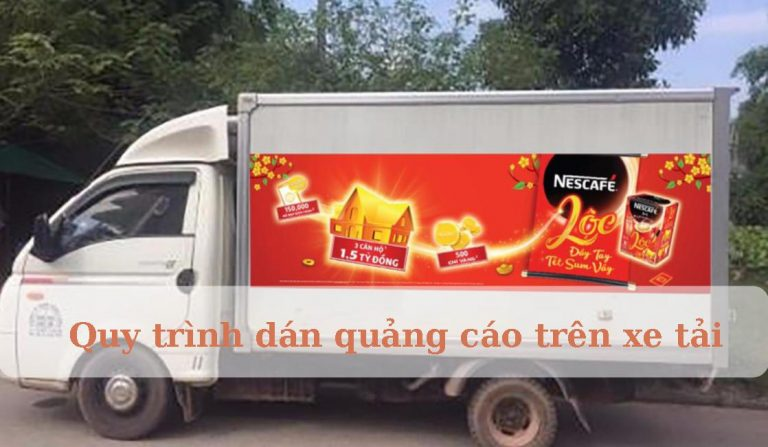 Quy trình dán quảng cáo trên xe tải